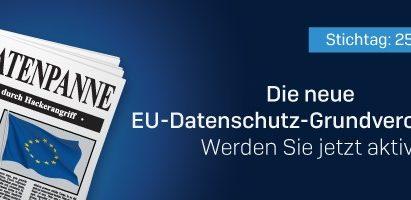 Die neue EU-Datenschutz-Grundverordnung